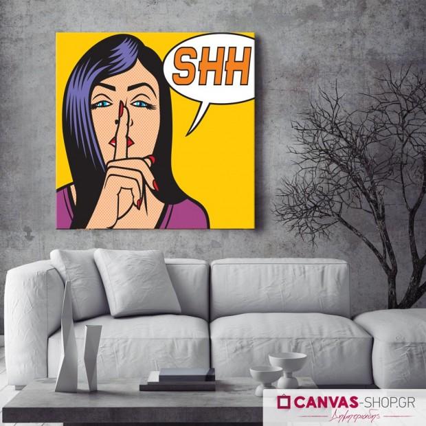 SHH, πίνακας σε καμβά