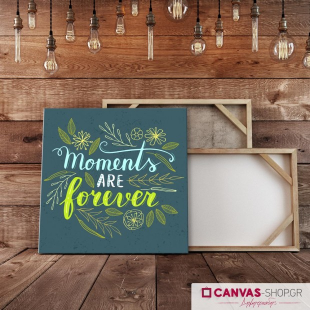 Moments are Forever, πίνακας σε καμβά