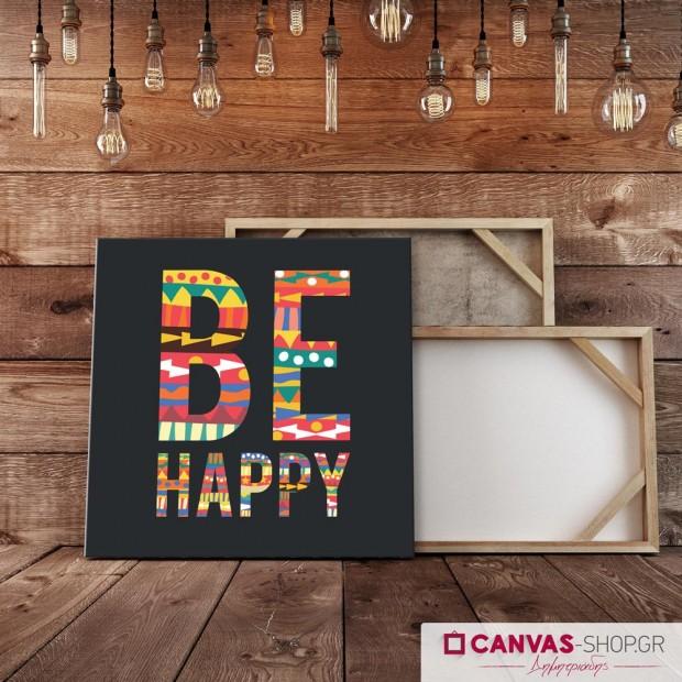 Be Happy, πίνακας σε καμβά